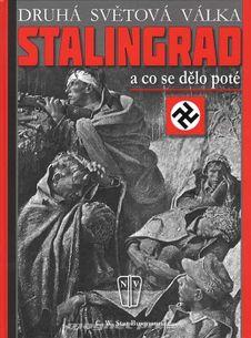 Stalingrad - A co se dělo poté