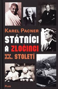Státníci a zločinci XX století