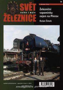 Svět velké i malé železnice speciál 4/2014 – Železniční vzpomínky nejen na Přerov