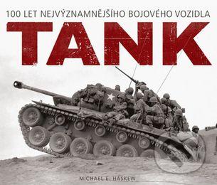 Tank - 100 let nejvýznamnějšího bojového vozidla