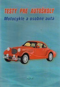 Testy pre autoškoly - Motocykle a osobné autá