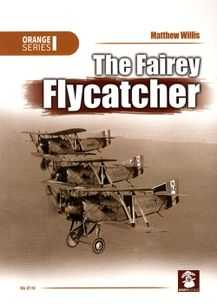 The Fairey Flycatcher (Orange Series)