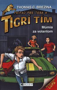 Prípad pre teba a Tigrí tím: Múmia za volantom