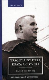 Tragédia politika, kňaza a človeka