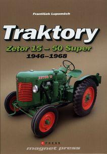 Traktory Zetor 15-50 Super 1946-1968
