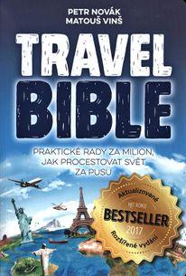 Travel Bible (2018): Praktické rady za milion, jak procestovat svět za pusu