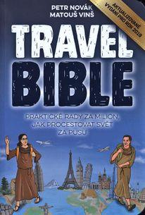 Travel Bible (2019): Praktické rady za milion, jak procestovat svět za pusu