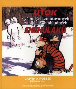 Calvin a Hobbes: Útok vyšinutých zmutovaných zabijáckých obludných sněhuláků