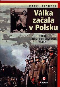 Válka začala v Polsku - Fakta o německo-sovětské agresi
