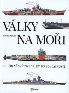 Války na moři - Od první světové války do současnosti