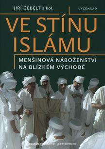 Ve stínu islámu - Menšinová náboženství na Blízkém východě