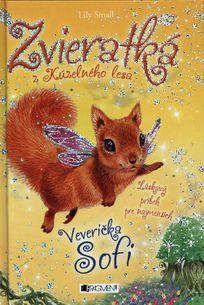 Zvieratká z Kúzelného lesa: Veverička Sofi