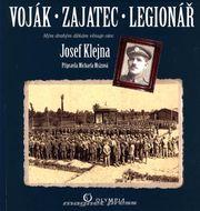 Voják - Zajatec - Legionář