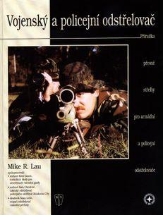 Vojenský a policejní odstřelovač