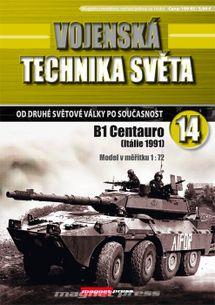 Vojenská technika světa č.14 - Stíhač tankov B1 Centauro
