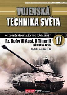 Vojenská technika světa č.17 - tank Pz. Kpfw VI Ausf. B Tiger II