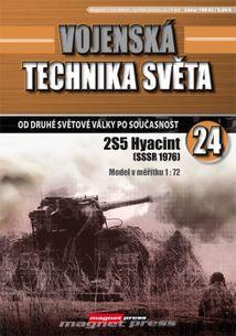 Vojenská technika světa č.24 - Samohybné delo 2S5 Hyacint