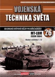 Vojenská technika světa č.26 - Transportér-ťahač MT-LB