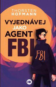 Vyjednávej jako agent FBI