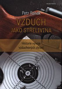 Vzduch jako střelivina - Historie vývoje vzduchových zbraní