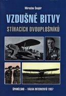 Vzdušné bitvy stíhacích dvouplošníků: Španělsko - válka interventů 1937