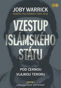 Vzestup islámského státu - Pod černou vlajkou teroru