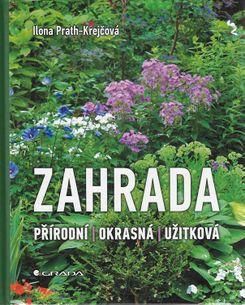 Zahrada - přírodní - okrasná - užitková