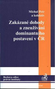 Zakázané dohody a zneužívání dominantního postavení v ČR