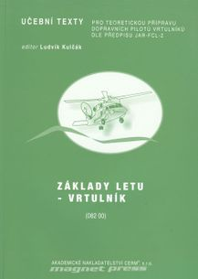 Základy letu - Vrtulník