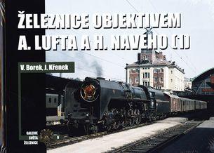 Železnice objektivem 09 - A. Lufta a H. Navého 1