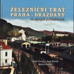 Železniční trať Praha - Drážďany na starých pohlednicích