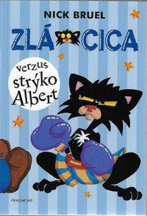 Zlá Cica: Verzus strýko Albert