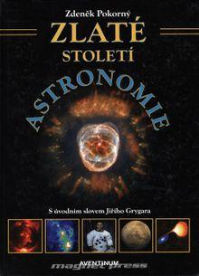 Zlaté století astronomie