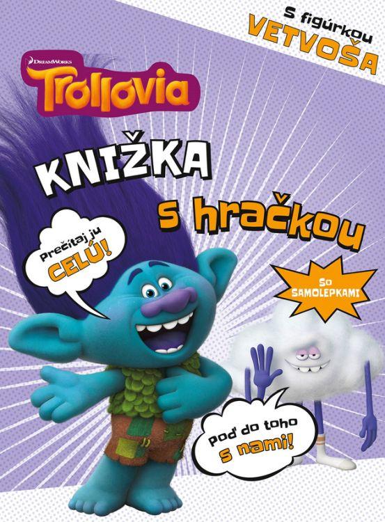 68acbce36 Trollovia - Knižka s hračkou Vetvoš - PRESS.SK