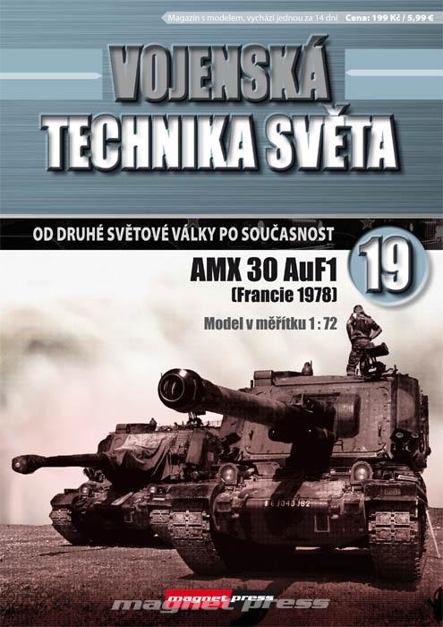 Vojenská technika světa č.19 - Samohybná húfnica AMX 30 AuF1